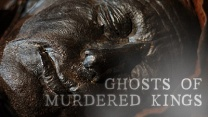 Nova: Ghosts of Murdered Kings: Watch the Full Episode Now