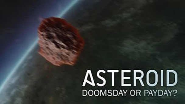 Nova: Asteroid: Doomsday or Payday?: Watch the Full Episode Now