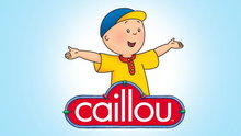 Caillou: Caillou's Favorite Things: Watch the Full Episode Now