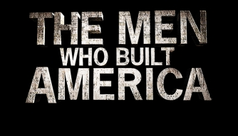 The Men Who Built America: Blood Is Spilled: Watch the Full Episode Now